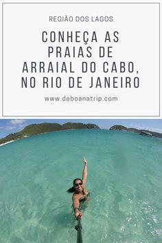Ilha do Farol, Praia do Forno, prainhas do Pontal do Atalaia... Arraial do Cabo, na Região dos Lagos do Rio de Janeiro, tem pontos turísticos incríveis que você precisa conhecer. Clique e veja como visitar esses lugares