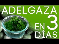 Adelgaza en 3 Días Con Este Maravilloso Plan – ¡Además de 1 Deliciosa Receta! - YouTube
