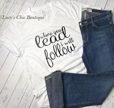 56b5ec06 Where You Lead I Will Follow, Gilmore Girls Inspired Tshirt, Gifts for Her,