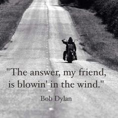 Blowin' in the Wind/ Bob Dylan