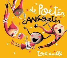 De poetes, cançonetes. Toni Xuclà