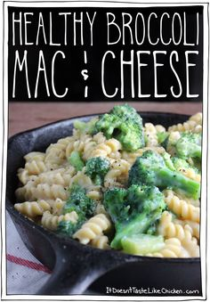 Healthy Broccoli Mac & Cheese! This recipe uses a cauliflower cream sauce, making the recipe super healthy and vegan! Your skinny jeans will thank you! #itdoesnttastelikechicken