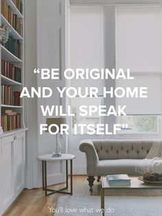 """""""Be original and your home will speak for itself."""" What do you want your home to say about you? Living Room Decor Inspiration, Interior Design Inspiration, New Living Room, Living Room Interior, Reception Rooms, House Rooms, Windows And Doors, Home Projects, Sweet Home"""