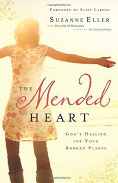 The Mended Heart: God's Healing for Your Broken Places by Suzanne Eller http://www.amazon.com/dp/080072495X/ref=cm_sw_r_pi_dp_1kVzwb10VQKBH