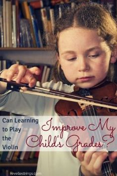 Can learning to play the violin improve my child's grades? http://www.connollymusic.com/revelle/blog/can-learning-to-play-the-violin-improve-my-childs-grades /revellestrings/