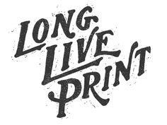 Long Live Print 2