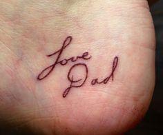 My Dad's signature on the inside of my heel. #tattoo