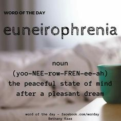Euneirophrenia Dream Word, Greek Words, Word Of The Day, Writing Tips, Words Quotes, Vocabulary, Meant To Be, Relax, Mindfulness