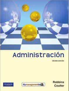 Administración Decima Edicion - Robbins - Coulter - PDF - Español  http://helpbookhn.blogspot.com/2014/09/administracion-decima-edicion-robbins-coulter.html