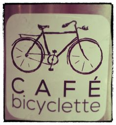 """Cafe Bicyclette Restaurant Review – Just Say """"Oui"""" Posted on September 17, 2013 by Twyla Campbell"""