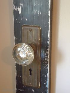 Number Fifty-Three: Creating with Vintage Door Knobs
