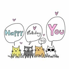 Happy Birthday Drawings, Happy Birthday Animals, Happy Birthday Illustration, Birthday Card Drawing, Happy Birthday Wishes Cards, Happy Birthday Sister, Happy Birthday Images, Cat Birthday Cards, Funny Birthday