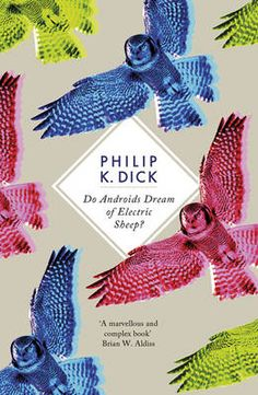 1968 - Do Androids Dream of Electric Sheep? by Philip K. Dick - Considered to be Sci-Fi's single work of genius this is the blueprint for futurist novels.