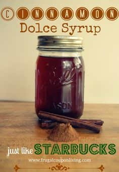 Cinnamon Dolce Syrup Recipe just like Starbucks. Smple ingredients. Great for pancakes, brownies, coffee and more. Detail on Frugal Coupon Living.