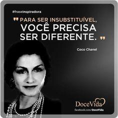 Você precisa ser diferente! #cocochanel #fraseinspiradora http://instagram.com/p/krX_QlA5K4/