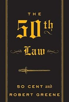 10 Books All Men Should Own 8. The 50th Law – 50 Cent & Robert Greene