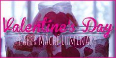 Valentine's Day Paper Mâché Luminary