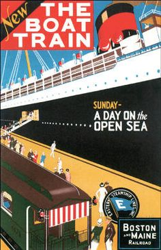The Boat Train, travel poster; 1925 - Sunday – a day on the open sea. Eastern Steamship Lines, Inc. & Boston and Maine Railroad. Travel poster by Charles W. Holmes showing a train alongside a cruise. Rockwell Kent, Train Posters, Railway Posters, Vintage Boats, Unique Wall Art, Train Travel, Bus Travel, Advertising Poster, Vintage Travel Posters