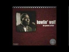 Howlin´ Wolf - The genuine article Full Album HQ