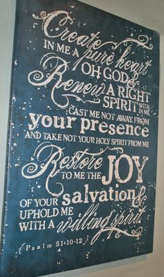 20x30+Psalm+51+Create+in+Me+A+Pure+Heart+by+GraphicallySpeak,+$84.95