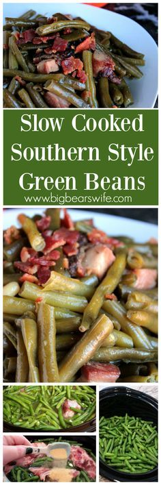Slow Cooked Southern Style Green Beans