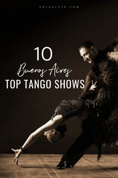 The 10 best tango shows in Buenos Aires, Argentina. Where to see tango in Buenos Aires, the best Buenos Aires tango shows, Argentina tango shows, Argentinian tango, Argentine tango, the most historic tango show and the most popular tango show.   #BuenosAires     #Argentina     #tango     #tangoshow