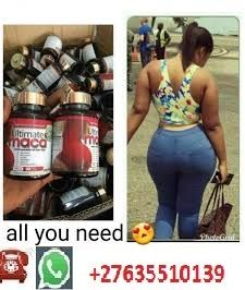 ULTIMATE MACA PILLS AND OIL 4 HIPS&BUMS ENLARGEMENTS+27635510139