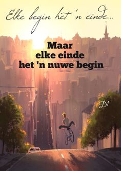 Dad Quotes, Wisdom Quotes, Bible Quotes, Best Quotes, Bible Verses, Qoutes, Beginning Quotes, Afrikaanse Quotes, New Journey