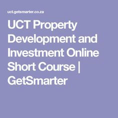 UCT Property Development and Investment Online Short Course | GetSmarter