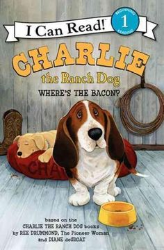 Kids already love Charlie the Ranch Dog from the humorous picture books by Ree Drummond, the Pioneer Woman. Now hard-working, bacon-loving basset hound Charlie is starring in a series of illustrated b