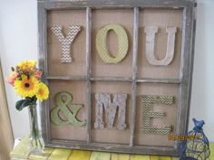 Old Window Decor YOU & ME