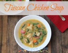 Tuscan Chicken Soup (Low Carb and Paleo)