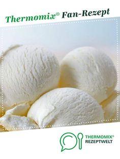 Plombir Eis / Russisches Eis von Winnipooh. Ein Thermomix ® Rezept aus der Kategorie Desserts auf www.rezeptwelt.de, der Thermomix ® Community.