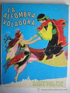 LA ALFOMBRA VOLADORA. ED. TORAY, 1974. ILUST. DE MARIA PASCUAL. TAPA DURA. 24 PP. - Foto 1