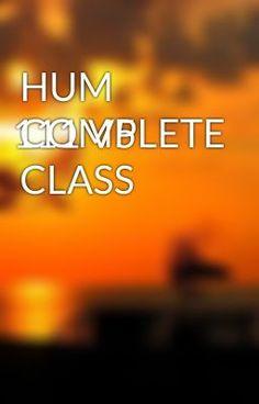 HUM 111 V5 COMPLETE CLASS - HUM 111 V5 COMPLETE CLASS #wattpad #short-story