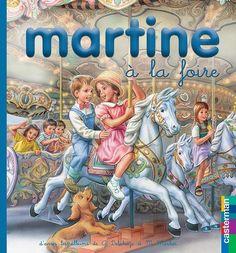 Martine à la foire - Gilbert Delahaye, Marcel Marlier - 2203111585 - 9782203111585