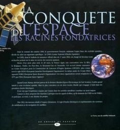 Dans le courant des années 1960 le gouvernement Français saisissant l'enjeu des activités spatiales décide de créer un organisme spécifique : le CNES (centre national Spatial) Le CNES dont le bulletin de naissance officiel date du 1 mars 1962 est chargé...