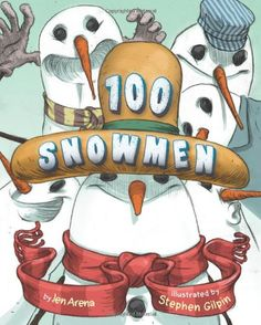 Today Teaching a Child to Read Was Never so Easy - 100 Snowmen by Jen Arena ~ Read Alouds for the Day of School 100 Days Of School, School Holidays, School Fun, School Stuff, 100th Day Of School Crafts, School Projects, 100s Day, 100 Day Celebration, Groundhog Day