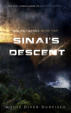 #bestscifi #lovedystopian #books #kindle Sinai's Descent (The Tilt #2) by Mouse Diver-Dudfield. In the explosive conclusion to The Tilt Series saga, the Claras make their own mark in the uprising that could finally bring Sinai's corrupt rulers to their knees.