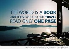#travel as much as you can.