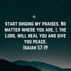 No matter where you are, I, the LORD, will heal you and give you peace. Favorite Bible Verses, Bible Verses Quotes, Bible Scriptures, Gods Love Quotes, Quotes About God, Spiritual Warfare Prayers, Motivational, Inspirational Quotes, Psalms