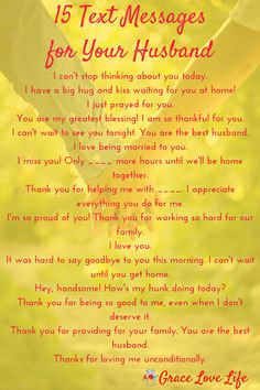 Love messages, 15 text messages for your husband. Prayers For My Husband, Message For Husband, Love You Husband, Love Husband Quotes, Loving Your Husband, Encouraging Words For Husband, Hard Working Husband, Happy Husband, Happy Wife
