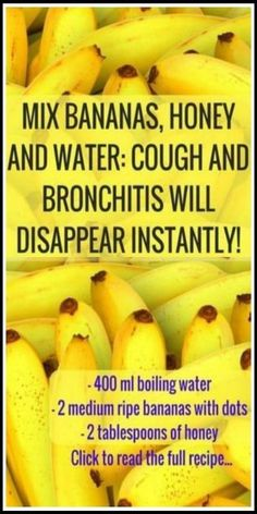 Holistic Health Remedies Mix Bananas Honey and Water Cough and Bronchitis Will Disappear Cough Remedies For Adults, Natural Cough Remedies, Flu Remedies, Natural Health Remedies, Natural Cures, Herbal Remedies, Natural Healing, Home Remedy For Cough, Bloating Remedies