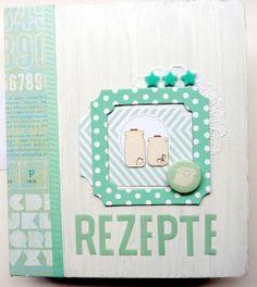 Bits & Pieces: * Rezept-Album / Recipe album *