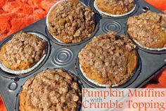 Pumpkin Muffins with Crumble Topping. Love that it has 1/2 the sugar & more pumpkin than traditional pumpkin bread recipes.