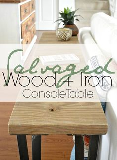 Salvaged Wood   Iron Console — StyleMutt Home - Your Home Decor Resource For All Breeds Of Style