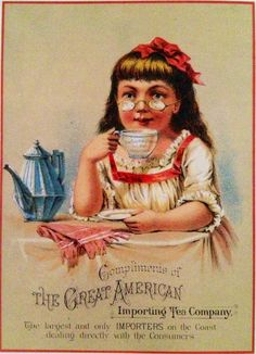 """tea advertising postcard or poster """"Compliments of The Great American Importing Tea Company"""" with artwork of girl in glasses drinking a cup of tea with teapot on tea table, c. 1900, USA"""