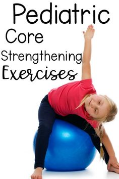 Creative and fun strengthening ideas for the pediatric population. Creative and fun pediatric core strengthening exercises. A ton of great choices for and unique exercises to choose from. Kids love these activities. Occupational Therapy Activities, Pediatric Occupational Therapy, Pediatric Ot, Physical Activities, Yoga For Kids, Exercise For Kids, Exercise Ball, Gross Motor Activities, Activities For Kids
