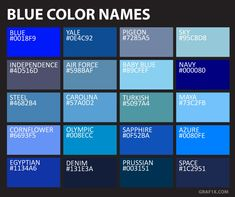 blue color names NGO interior in 2019 Green color names, Color blue color chart names - Blue Things Green Color Names, Blue Names, Piskel Art, Color Mixing Chart, Color Palette Challenge, Blue Colour Palette, Blue Colors, Blue Color Hex, Color Meanings