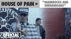 """House Of Pain - """"Shamrocks And Sheanigans"""" (Official Music Video)"""